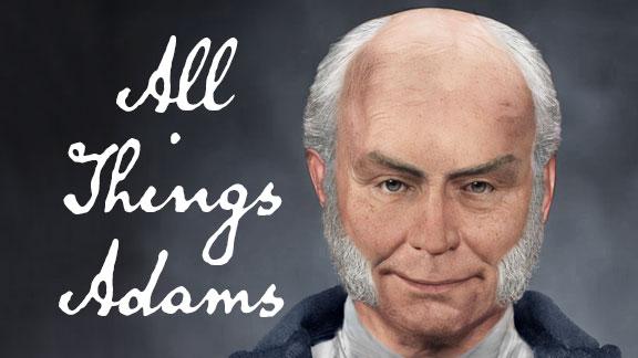 All Things John Quincy Adams